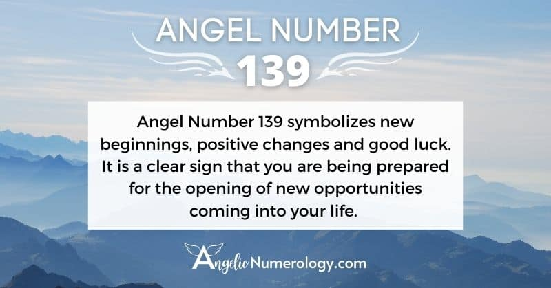 Angel Number 139 Meaning