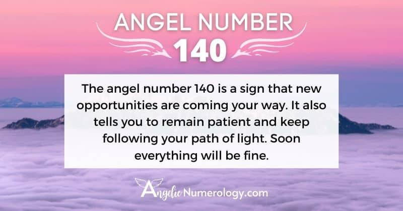 Angel Number 140 Meaning