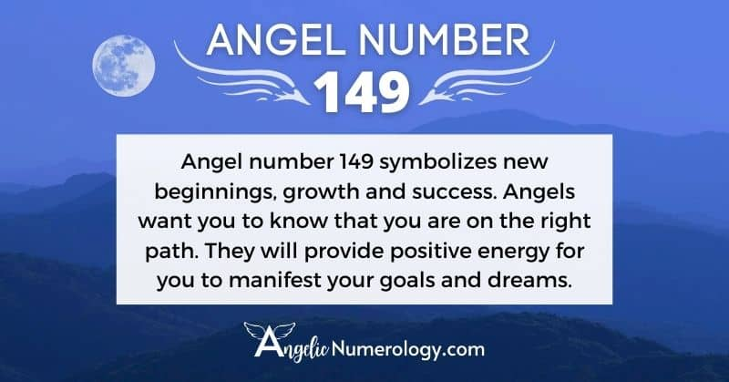 Angel Number 149 Meaning