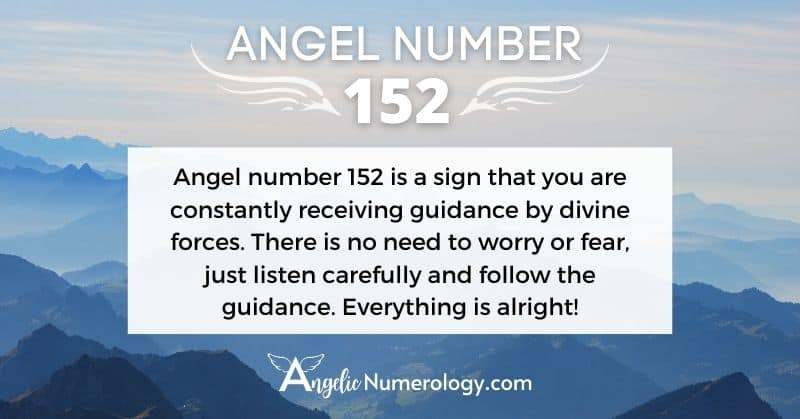 Angel Number 152 Meaning